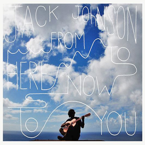 Jack Johnson From here to Now to You Review