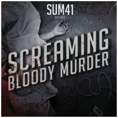 "Sum 41 ""Screaming Bloody Murder"" Review"