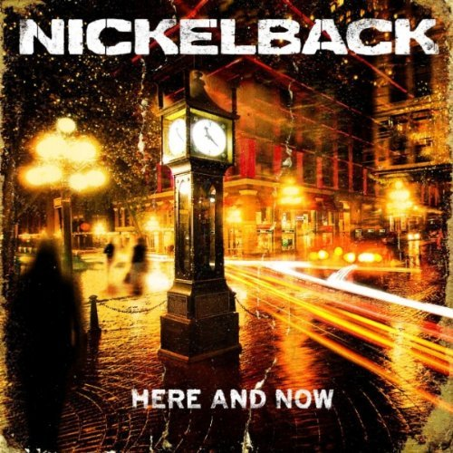 "Nickelback ""Here and Now"" Review"